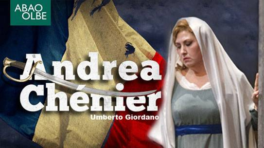 "Maddalena / ""Andrea Chénier"" – ABAO OLBE, Ópera de Bilbao – 20/23/26/29 Maggio 2017"