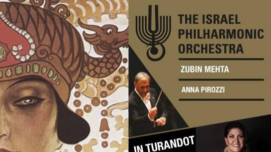 "Turandot/""Turandot""-Israel Philharmonic Orchestra-20/26/28 Luglio 2017"