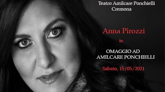 ANNA PIROZZI/ OMAGGIO A AMILCARE PONCHIELLI/CREMONA